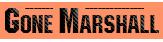 GONE MARSHALL | Singer-Songwriter, Vocalist, Musician