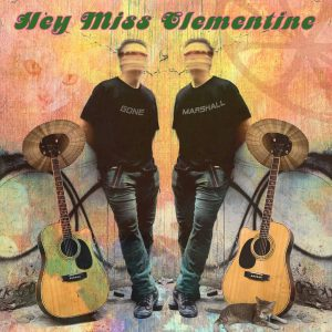 Gone Marshall's1st single of 2021, 'Hey Miss Clementine' - Coming July 2021 to All Platforms!